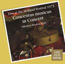 Concentus Musicus -  Live at the Holland Festival, 1973/Nikolaus Harnoncourt