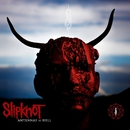 Antennas To Hell (Special Edition)/Slipknot