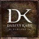Damaged/Danity Kane