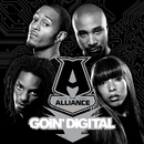Goin' Digital/The Alliance