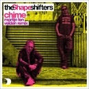 Chime [Martijn Ten Velden Remix]/The Shapeshifters