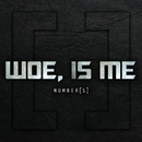 Number[s] Deluxe Reissue/Woe Is Me