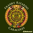 Caracoles/Franky Rizardo