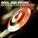 Guinea / Cameroon EP/Roul and Doors
