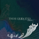 Ghosts EP/These Green Eyes