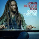 Good Excuse (International)/John Butler Trio