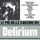 Le più belle canzoni dei Delirium (1971-1975)/Delirium