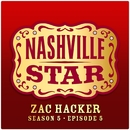 If It Wasn't For The Whiskey [Nashville Star Season 5 - Episode 5]/Zac Hacker