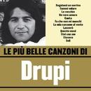 Le più belle canzoni di Drupi/Drupi