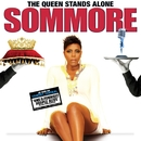 The Queen Stands Alone/Sommore