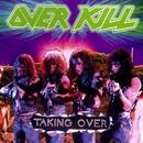 Taking Over/Overkill