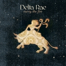 Carry The Fire (Deluxe Version)/Delta Rae
