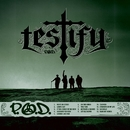 Testify/P.O.D.