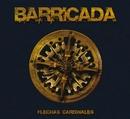 Flechas cardinales/Barricada