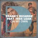 On My Own (feat. Tess Leah)/Franky Rizardo