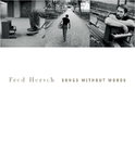 Songs Without Words/FRED HERSCH