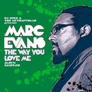 The Way You Love Me Album Sampler/Marc Evans