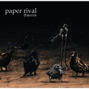 Thieves (Digital EP)/Paper Rival