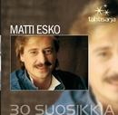 Tähtisarja - 30 Suosikkia/Matti Esko