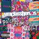 Peace Sign / Index Down (International)/Gym Class Heroes