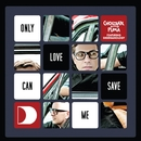 Only Love Can Save Me (feat. Shermanology)/Chocolate Puma