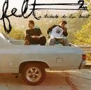 Felt 2: A Tribute To Lisa Bonet/Felt