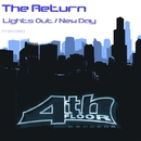 Lights Out / New Day/The Return