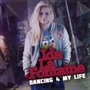 Dancing 4 My Life/Ida LaFontaine
