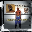 Based On A True Story/Trick Daddy