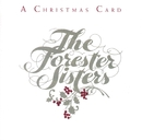 A Christmas Card (Reissue)/The Forester Sisters