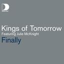 Finally/Kings of Tomorrow