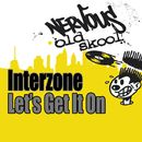 Let's Get It On/Interzone