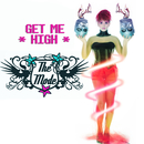 Get Me High/THE MODE