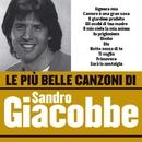 Le più belle canzoni di Sandro Giacobbe/Sandro Giacobbe