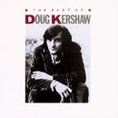 The Best Of Doug Kershaw/Doug Kershaw