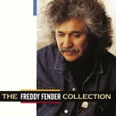 The Freddy Fender Collection/Freddy Fender