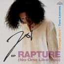 Rapture EP/Joi