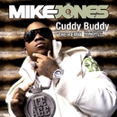 Cuddy Buddy (feat. Trey Songz, Twista and Lil Wayne)/Mike Jones