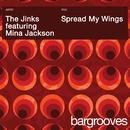 Spread My Wings/The Jinks feat. Mina Jackson