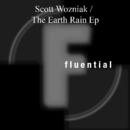 The Earth Rain EP/Scott Wozniak