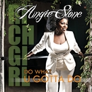 Do What U Gotta Do/Angie Stone