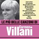 Le più belle canzoni di Carmen Villani/Carmen Villani