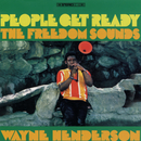 People Get Ready/The Freedom Sounds Featuring Wayne Henderson