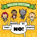 No! (Deluxe Edition)/They Might Be Giants