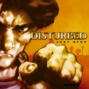 Just Stop (Audio Only) (iTunes Exclusive)/Disturbed