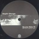 Bounty Killer III/Depth Charge