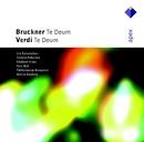 Bruckner : Te Deum & Verdi : Te Deum  -  Apex/Martin Stephani & Philharmonia Hungarica