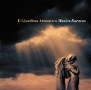 Baroque Masterpieces/Giovanni Antonini & Il Giardino Armonico