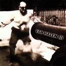 Van Halen III/Van Halen