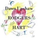 Dawn Upshaw Sings Rodgers & Hart/Dawn Upshaw/Eric Stern/Fred Hersch/David Garrison/Audra McDonald